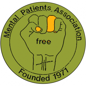 "graphic with ""Mental Patients Association"" on top, ""Founded 1971"" on bottom and graphic of clenched fist with ""free"" written on it and scars on wrist"