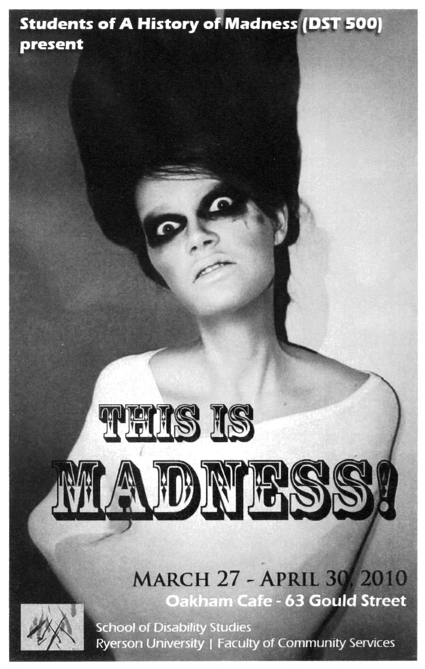 """Poster featuring woman with dark eye makeup advertising """"This is Madness!"""" art exhibit"""